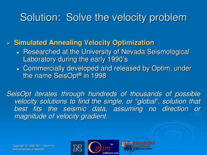 Solution:  Solve the velocity problem