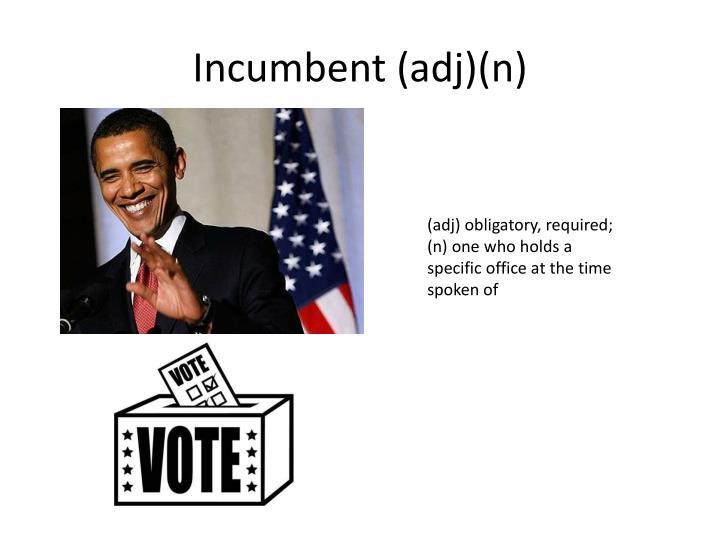 Incumbent (