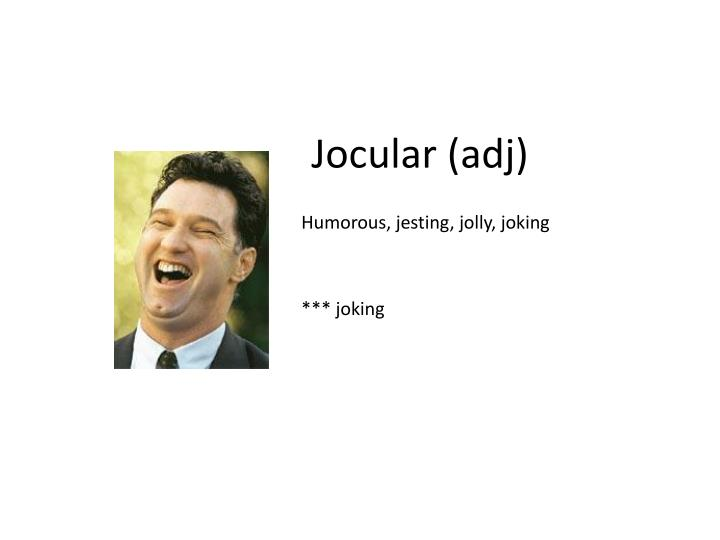 Jocular (