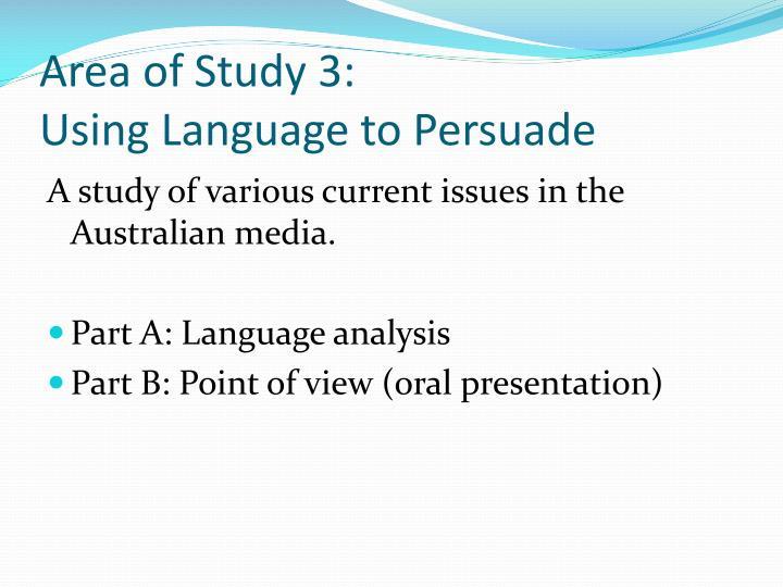 Area of Study 3: