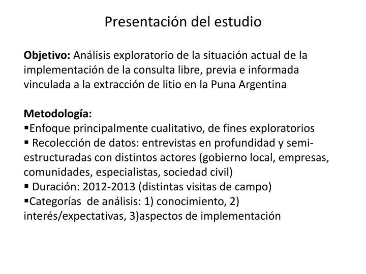 Presentación del estudio