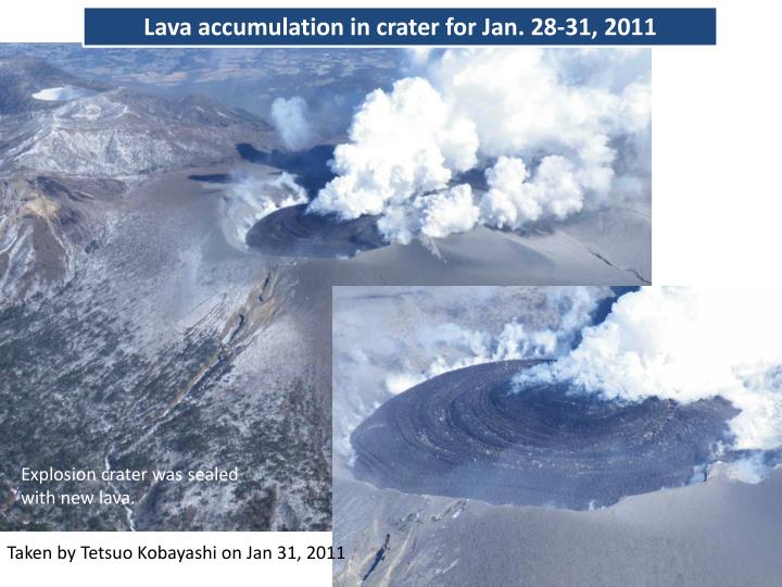 Lava accumulation in crater for Jan. 28-31, 2011