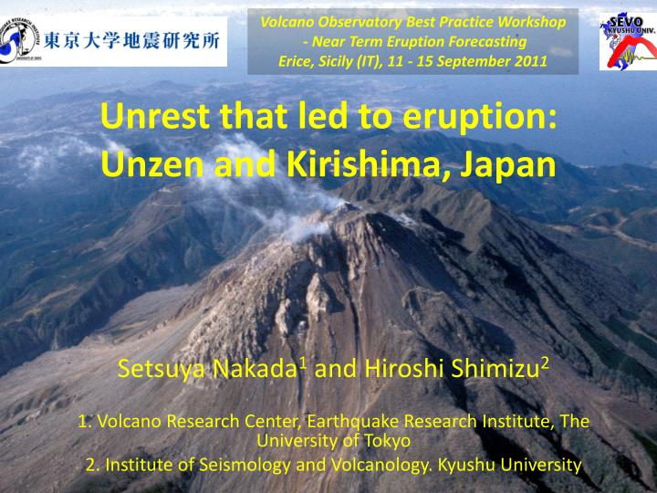 Unrest that led to eruption unzen and kirishima japan