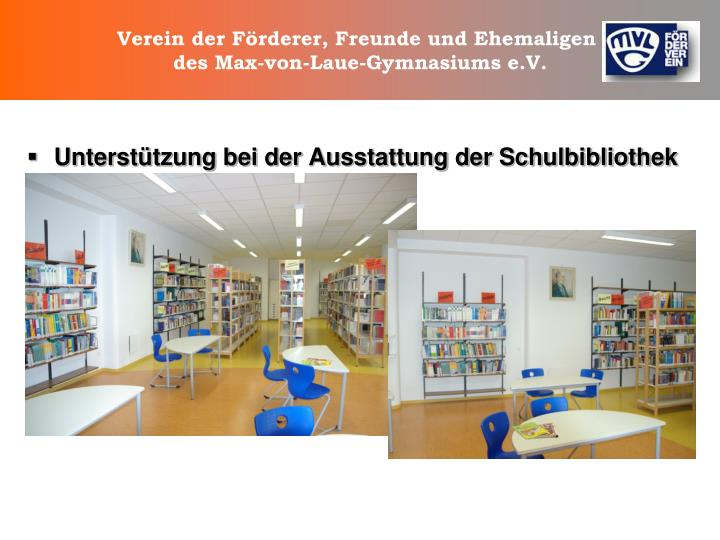 Unterstützung bei der Ausstattung der Schulbibliothek