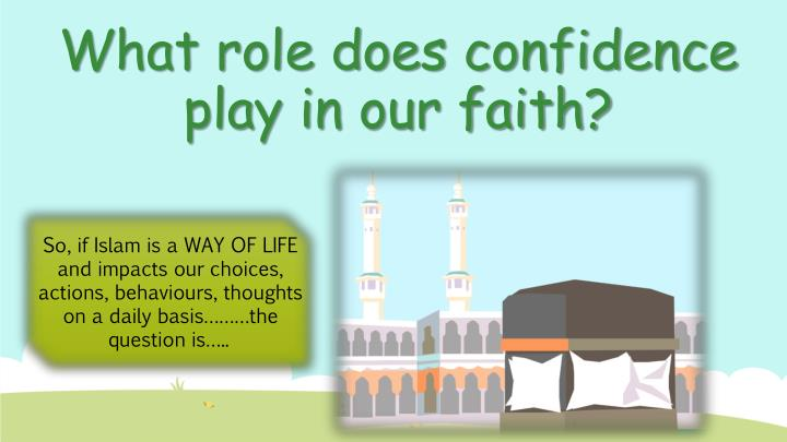 What role does confidence play in our faith?