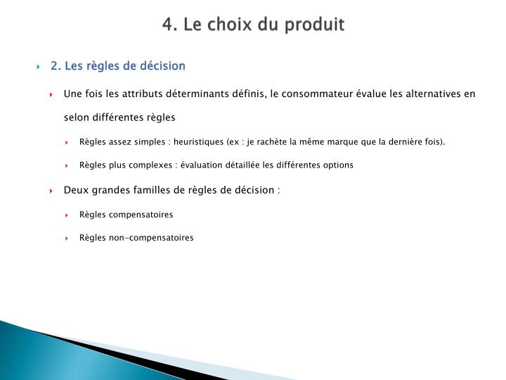 4. Le choix du produit