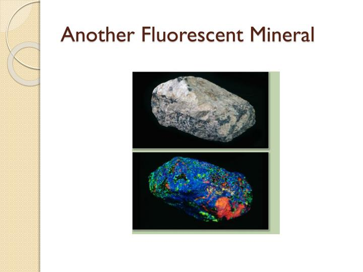 Another Fluorescent Mineral