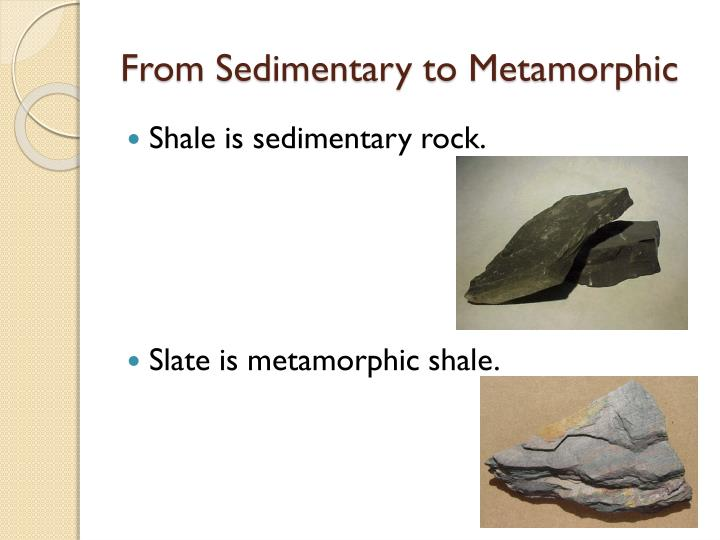 From Sedimentary to Metamorphic