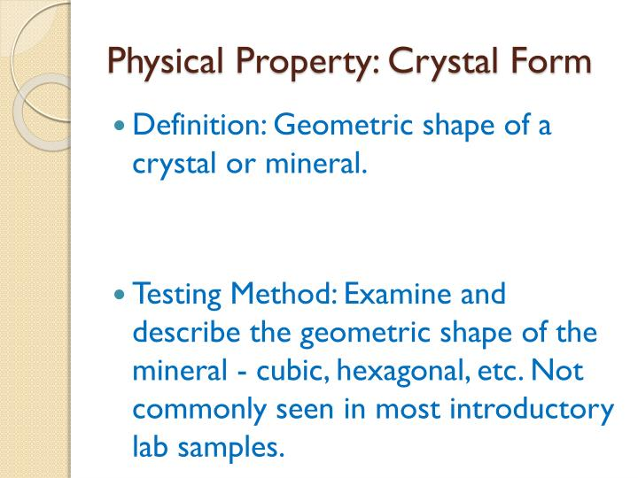 Physical Property: Crystal Form