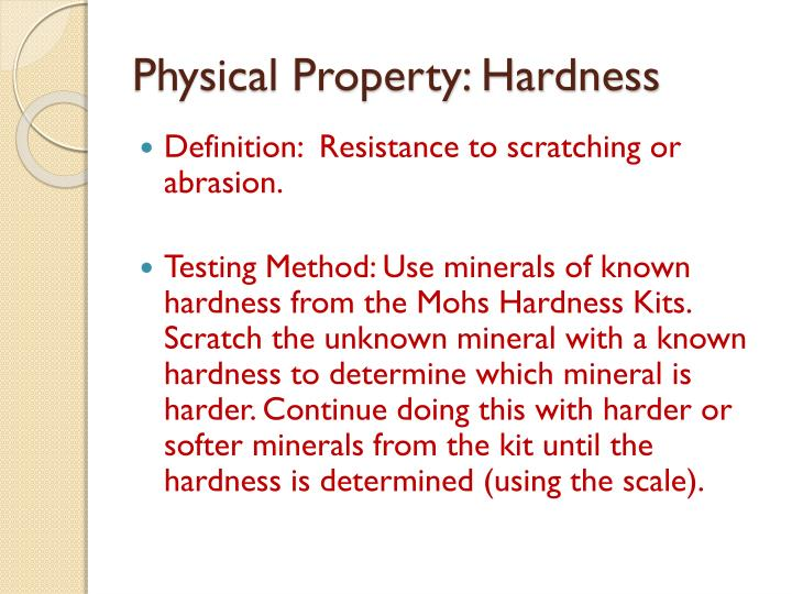 Physical Property: Hardness