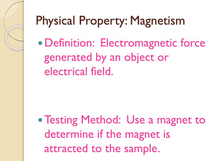 Physical Property: Magnetism