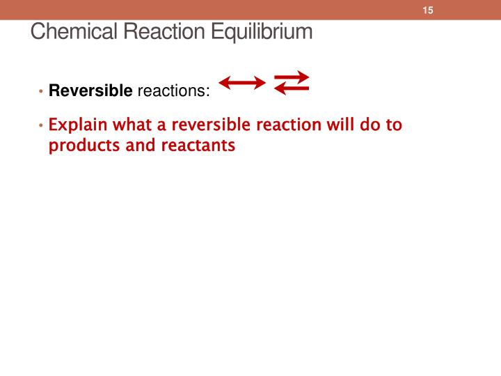 Chemical Reaction Equilibrium