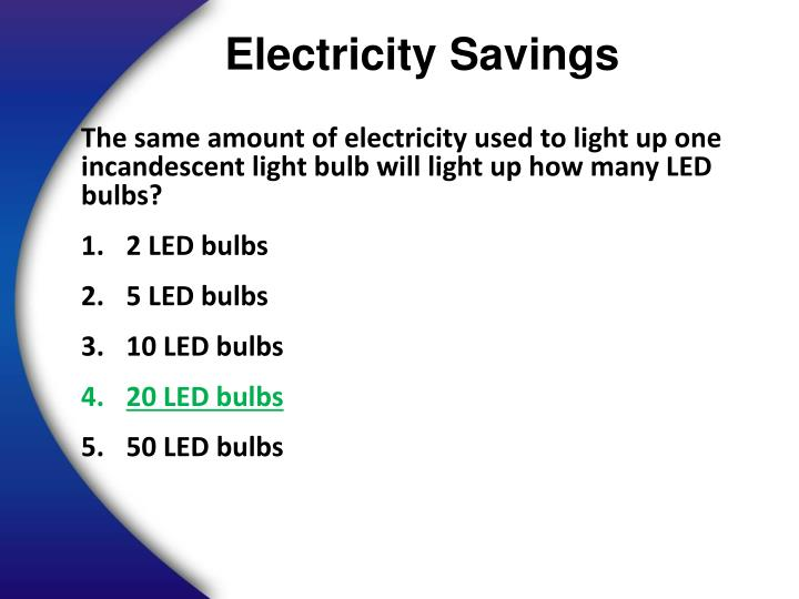 Electricity Savings