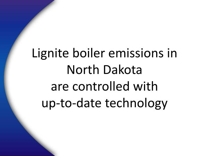 Lignite boiler emissions in North Dakota