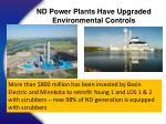 nd power plants have upgraded environmental controls