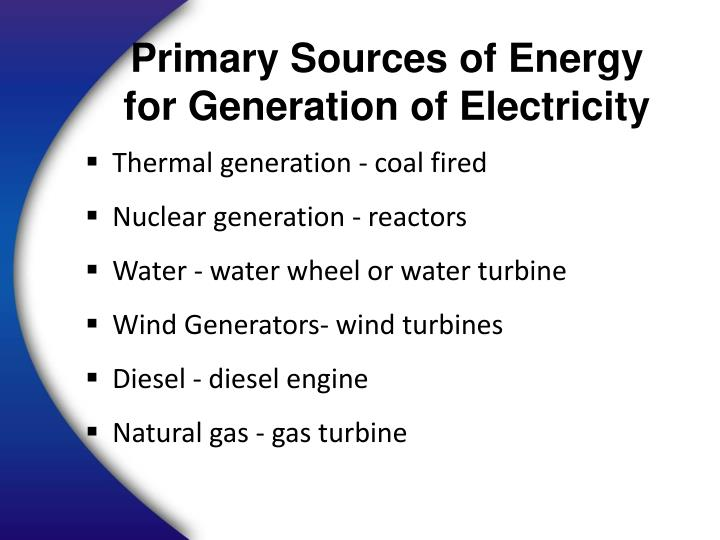 Primary Sources of Energy