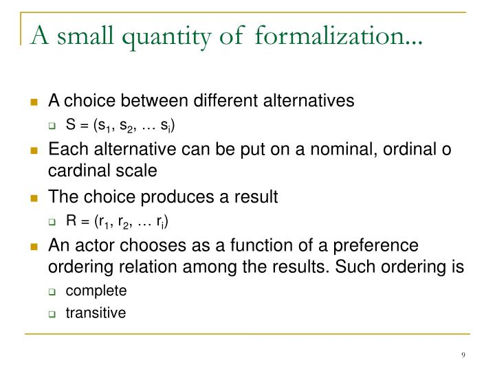 A small quantity of formalization...