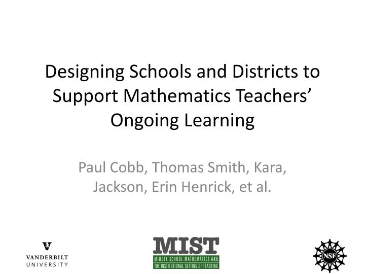 Designing Schools and Districts to Support Mathematics Teachers' Ongoing Learning