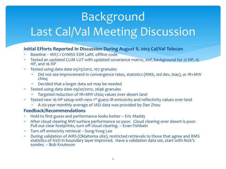 Background last cal val meeting discussion