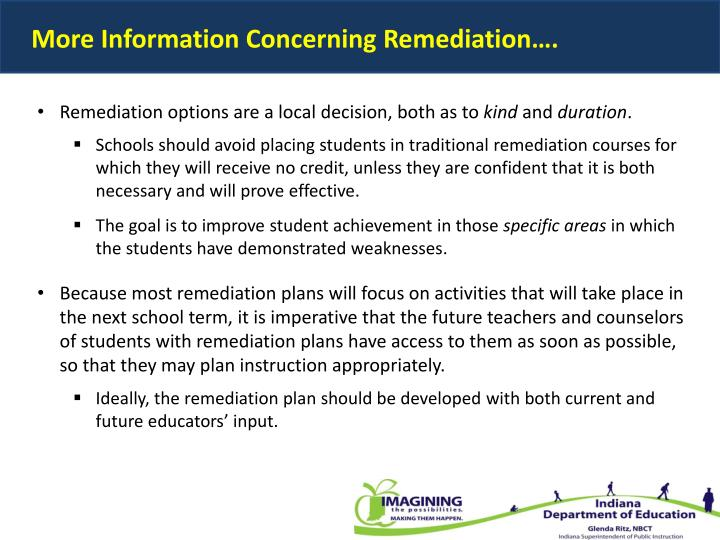 More Information Concerning Remediation….