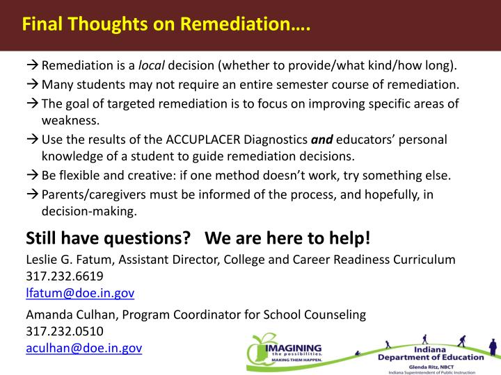 Final Thoughts on Remediation….