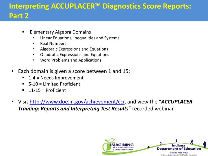Interpreting ACCUPLACER™ Diagnostics Score Reports: Part 2
