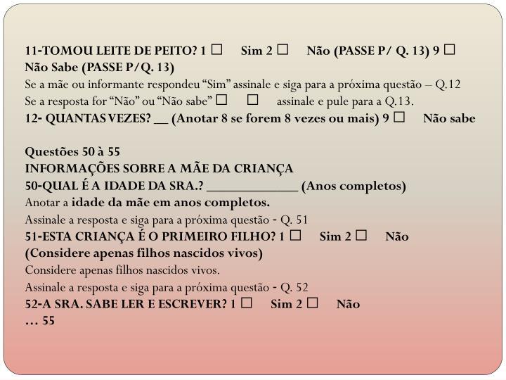 11‐TOMOU LEITE DE PEITO? 1