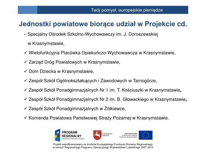 Jednostki powiatowe biorące udział w Projekcie