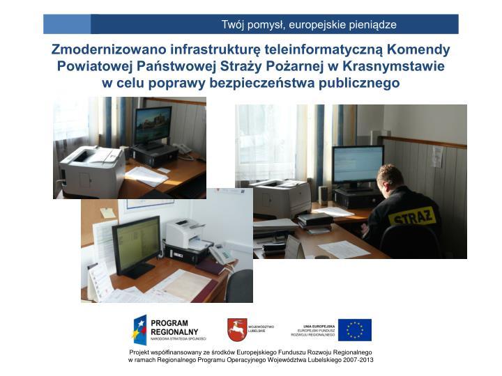 Zmodernizowano infrastrukturę teleinformatyczną Komendy Powiatowej Państwowej Straży Pożarnej w Krasnymstawie