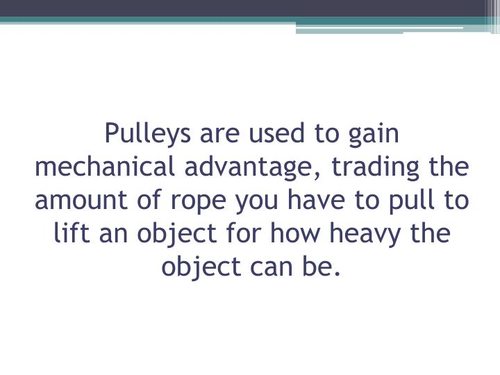 Ppt Pulleys Powerpoint Presentation Id 1897551