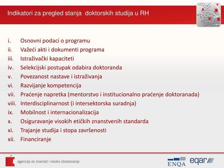 Indikatori za pregled stanja  doktorskih studija u RH
