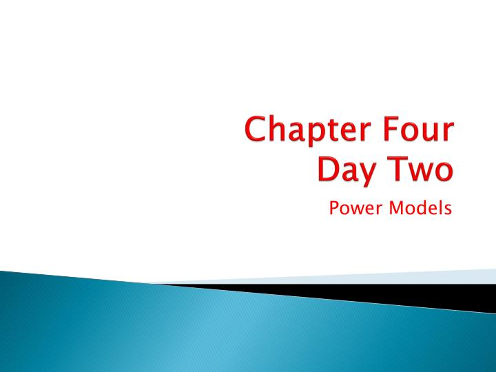 Chapter four day two