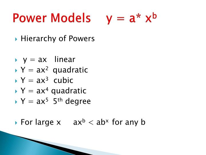 Power Models    y = a* x