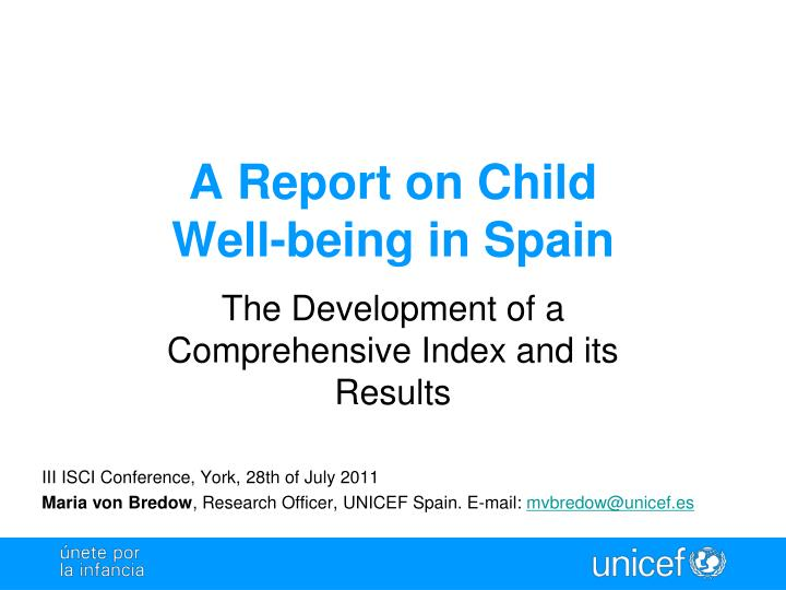 A report on child well being in spain