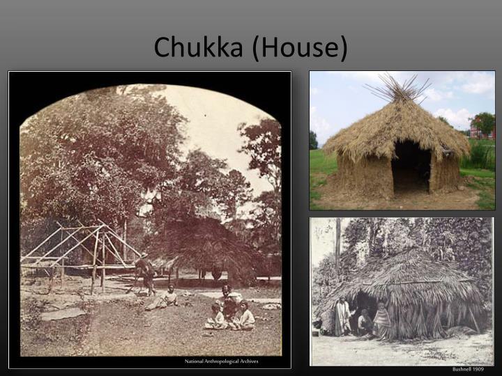 Chukka (House)