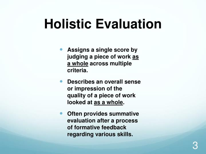 Holistic evaluation