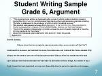 student writing sample grade 6 argument