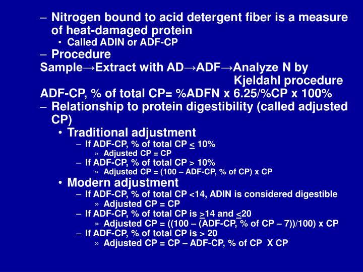 Nitrogen bound to acid detergent fiber is a measure of heat-damaged protein