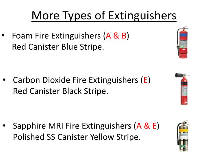 More Types of Extinguishers