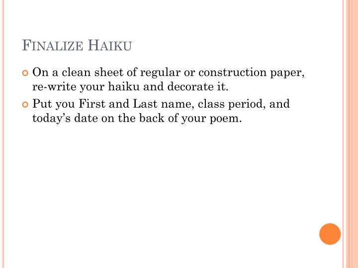 Finalize Haiku