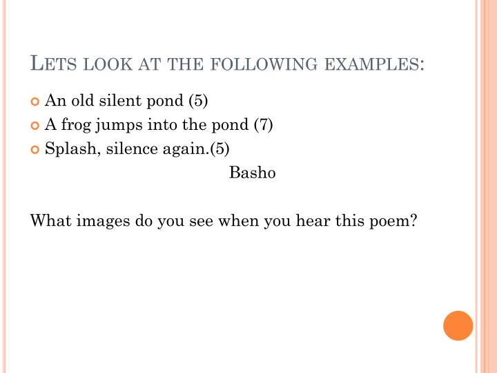 Lets look at the following examples: