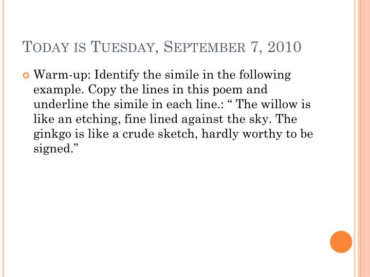 Today is Tuesday, September 7, 2010