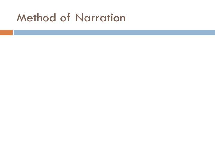 Method of Narration