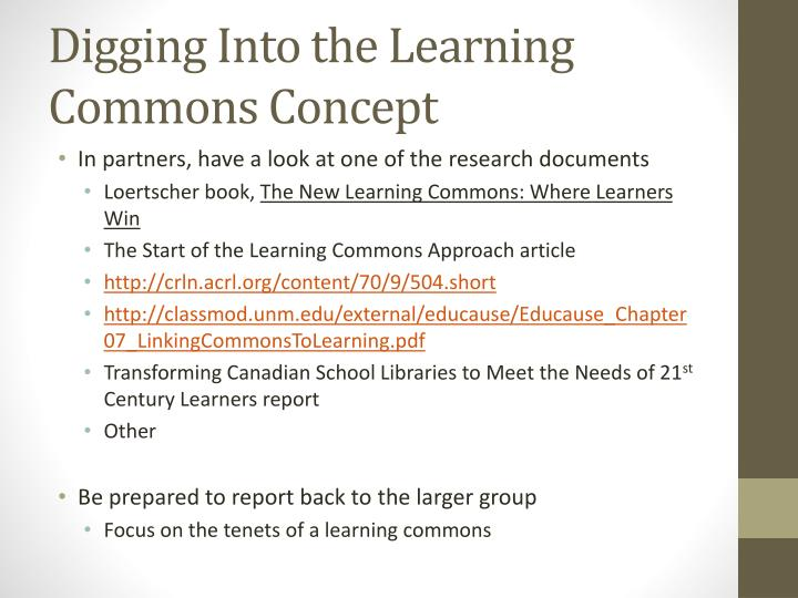 Digging Into the Learning Commons Concept