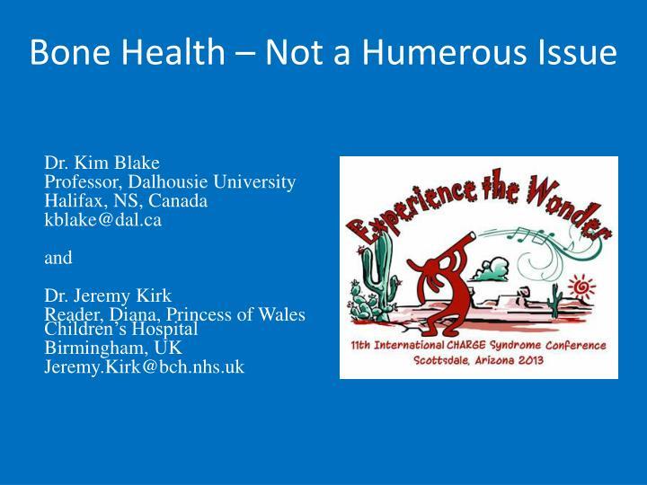 Bone Health – Not a