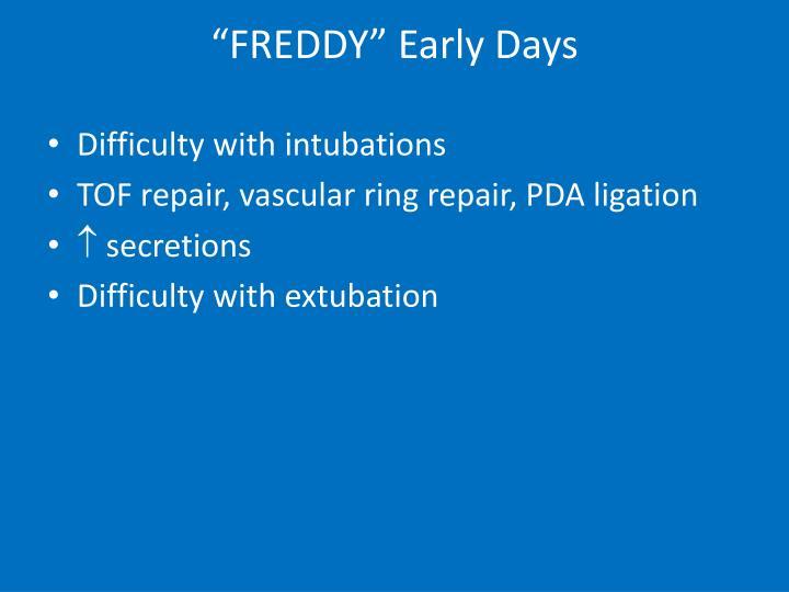 """""""FREDDY"""" Early Days"""