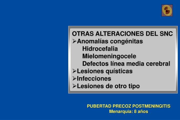 OTRAS ALTERACIONES DEL SNC