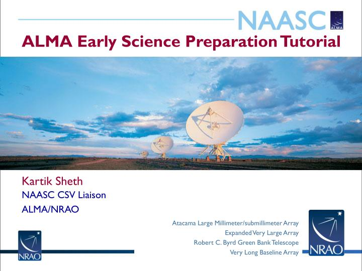 Alma early science preparation tutorial