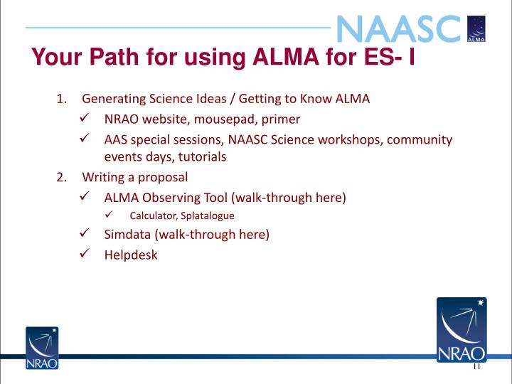 Your Path for using ALMA for ES- I
