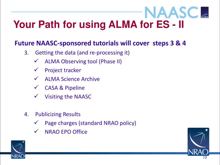 Your Path for using ALMA for ES - II